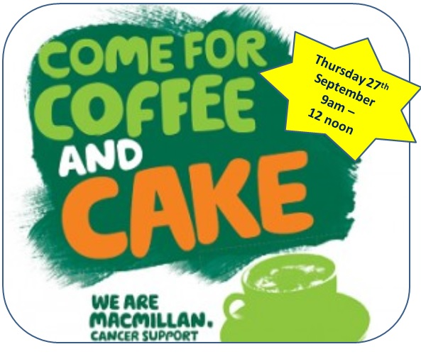 Come for Coffee and Cake. Thursday 27th September 9am - 12 noon. We are MacMillan Cancer Support